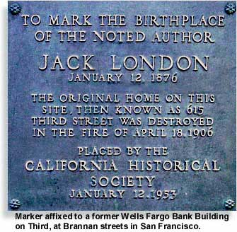 marker at 615 Third St. to note the birthplace of Jack London