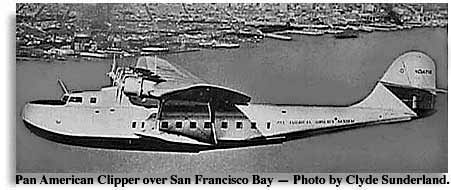 Pan-American Clipper over San Francisco Bay, photo by Clyde Sutherland
