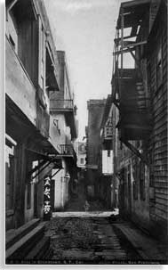 View of Chinatown Alley before the 1906 disaster
