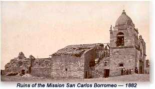 Ruins of the Mission San Carlos as seen in 1882