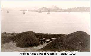 Army fortifications at Alcatraz - 1900